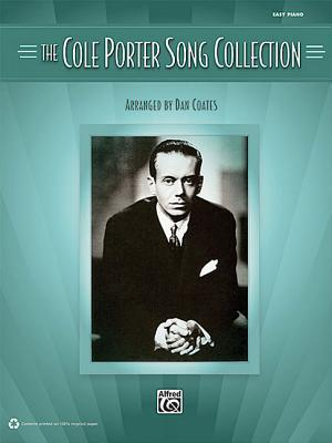 The Cole Porter Song Collection, Easy Piano Dan Coates