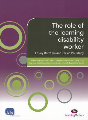 The Role of the Learning Disability Worker  by  Jackie Pountney