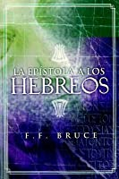 La Epistola a Los Hebreos = Epistle to the Hebrews