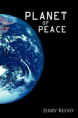 Planet of Peace  by  Jerry Belvo