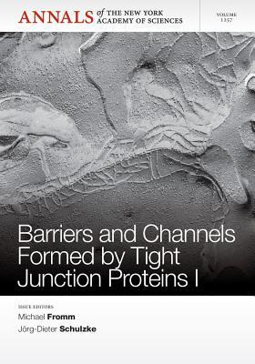 Barriers and Channels Formed Tight Junction Proteins I by Michael Fromm