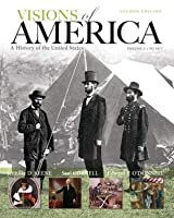 Visions of America: A History of the United States, Volume One Plus New Myhistorylab with Etext -- Access Card Package