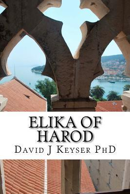 Elika of Harod  by  David J. Keyser