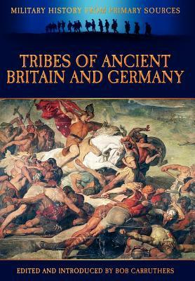 Tribes of Ancient Britain and Germany Tacitus