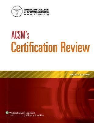 ACSMs Certification Review  by  ACSM