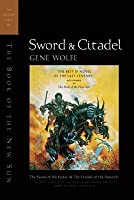 Sword & Citadel (The Book of the New Sun #3-4)