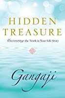 Hidden Treasure: Uncovering the Truth in Your Life Story