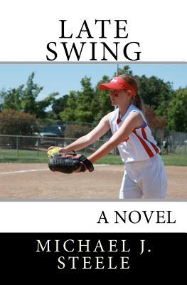 Late Swing  by  Michael J. Steele