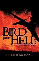 Bird from Hell: Third Edition