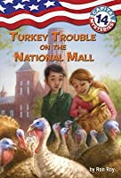 Turkey Trouble on the National Mall (Capital Mysteries #14)
