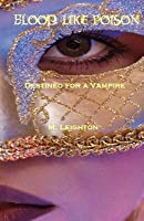 Destined for a Vampire (Blood Like Poison, #2)