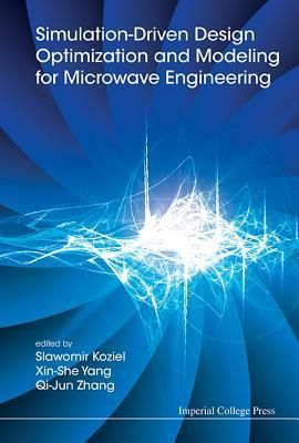 Simulation-Driven Design Optimization and Modeling for Microwave Engineering  by  Xin-She Yang