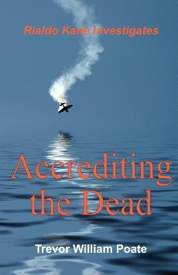Accrediting the Dead Trevor William Poate