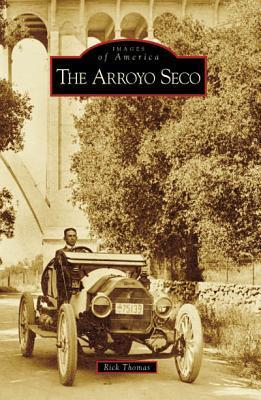 The Arroyo Seco  by  Rick   Thomas