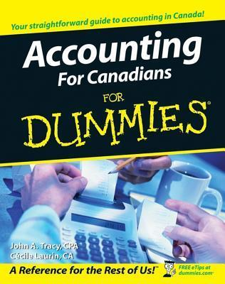 Accounting For Canadians For Dummies  by  John A. Tracy
