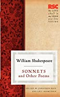 Sonnets And Other Poems (Rsc Shakespeare)