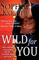 Wild for You (Tropical Heat, #1)