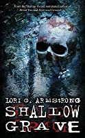 Shallow Grave: Book Three in the Pi Julie Collins Series