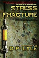 Stress Fracture: Book One in the Dub Walker Series