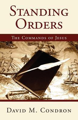 Standing Orders David M. Condron