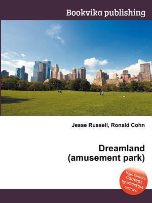 Dreamland  by  Jesse Russell