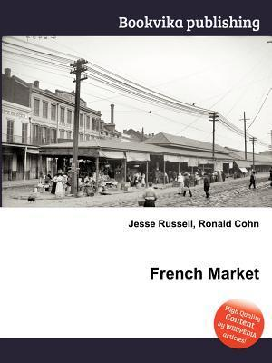 French Market  by  Jesse Russell