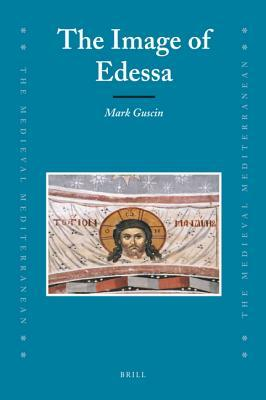 The Image of Edessa  by  Marc Guscin