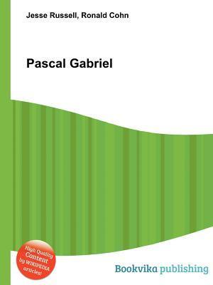 Pascal Gabriel  by  Jesse Russell