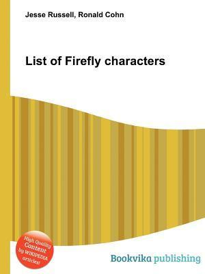 List of Firefly Characters  by  Jesse Russell