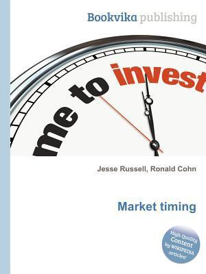 Market Timing  by  Jesse Russell