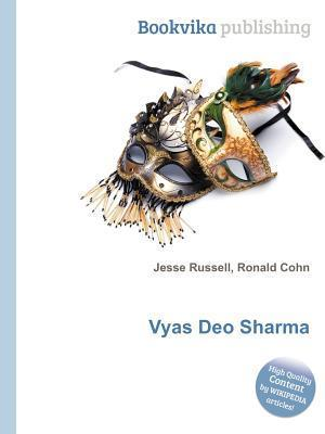 Vyas Deo Sharma  by  Jesse Russell