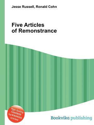 Five Articles of Remonstrance Jesse Russell