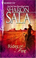 Rider on Fire (Silhouette Intimate Moments, No 1387)