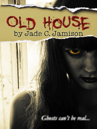 Old House  by  Jade C. Jamison
