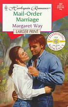 Mail-Order Marriage (Harlequin Romance, #397)  by  Margaret Way