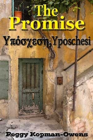 The Promise - Yposchesi (The Apricot Tree House Mystery Series, #1) Peggy Kopman-Owens