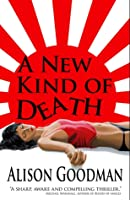 A New Kind of Death