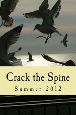 Crack the Spine: Summer 2012  by  Kerri Farrell Foley