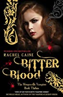 Bitter Blood (The Morganville Vampires #13)