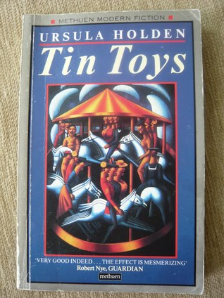 Tin Toys Trilogy  by  Ursula Holden