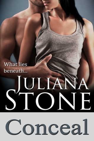 Conceal (The Barker Triplets, #3) Juliana Stone