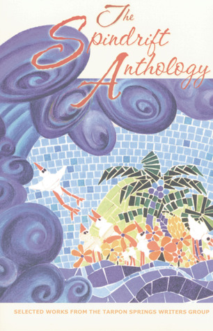 The Spindrift Anthology  by  Tarpon Springs Writers Group