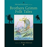 The Brothers Grimm: Popular Folk Tales. Translated by Brian Alderson