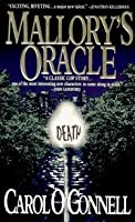 Mallory's Oracle (Book 1)