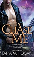 Chase Me (Underbelly Chronicles, #2)