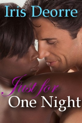 Just for One Night Iris Deorre
