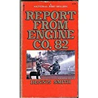 Report from Engine Company Eighty-Two