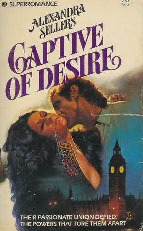 Captive Of Desire  by  Alexandra Sellers