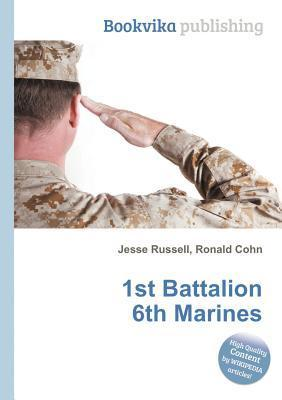 1st Battalion 6th Marines  by  Jesse Russell