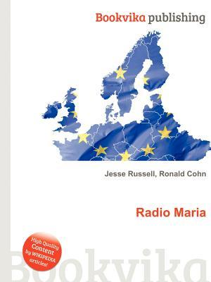 Radio Maria  by  Jesse Russell